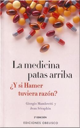Descargar La medicina patas arriba de Giorgio Mambretti - Descargar libro